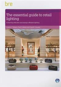 The essential guide to retail lighting