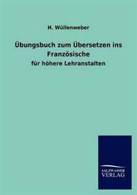 Bungsbuch Zum Bersetzen Ins Franz Sische