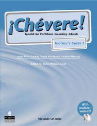 Chevere! Teacher's Guide 1