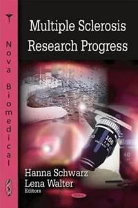 Multiple Sclerosis Research Progress