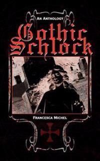 Gothic Schlock