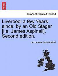 Liverpool a Few Years Since