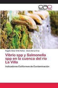 Vibrio Spp y Salmonella Spp En La Cuenca del Rio La Villa