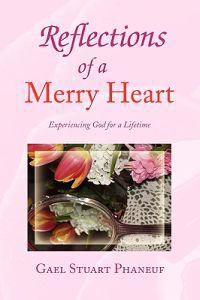 Reflections of a Merry Heart