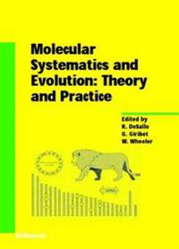Molecular Systematics and Evolution