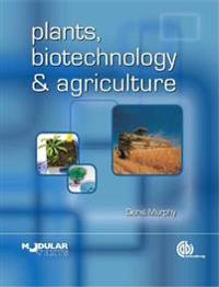 Plants, Biotechnology and Agric