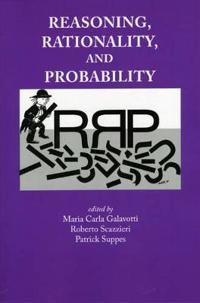 Reasoning, Rationality, and Probability