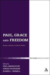 Paul, Grace and Freedom