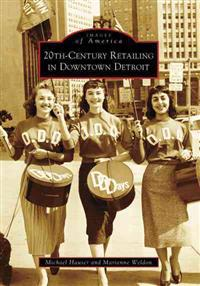 20th-Century Retailing in Downtown Detroit