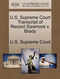 U.S. Supreme Court Transcript of Record Sizemore V. Brady