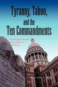 Tyranny, Taboo, and the Ten Commandments