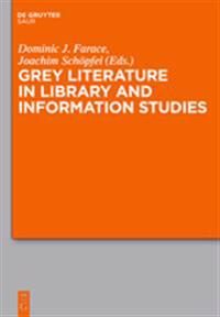 Grey Literature in Library and Information Studies