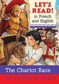 Chariot Race/La Course de Chars: French/English Edition