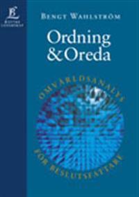 Ordning & Oreda - Omvärldsanalys för beslutsfattare