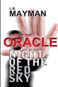 Rise of the Oracle: Night of the Red Sky