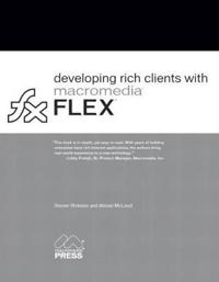 Developing Rich Clients With Macromedia Flex