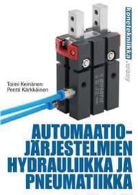 Automaatiojärjestelmien hydrauliikka ja pneumatiikka