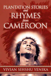 Plantation Stories and Rhymes from Cameroon