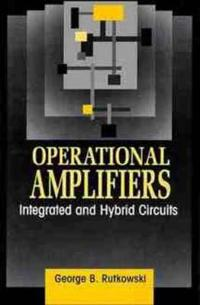 Operational Amplifiers: Integrated and Hybrid Circuits