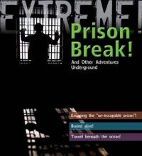Extreme Science: Prison Break!