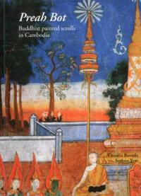 Preah Bot: Buddhist Painted Scrolls in Cambodia