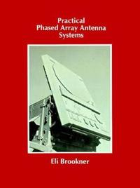 Practical Phased Array Antenna Systems