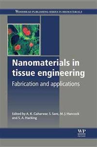 Nanomaterials in Tissue Engineering
