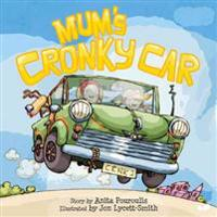 Mum's Cronky Car