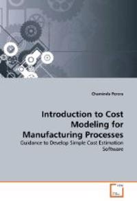 Introduction to Cost Modeling for Manufacturing Processes