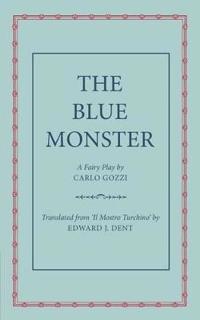 The Blue Monster (Il Mostro Turchino)