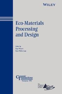 Eco-Materials Processing and Design
