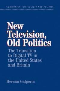 New Television, Old Politics