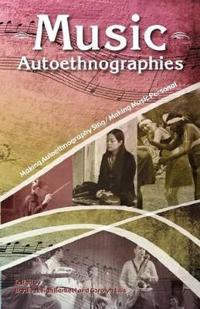 Music Autoethnographies