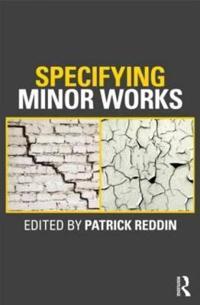 Specifying Minor Works