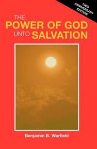 The Power of God Unto Salvation (Paper)