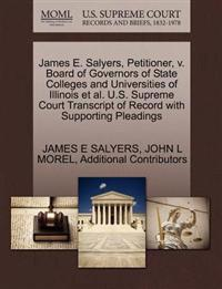 James E. Salyers, Petitioner, V. Board of Governors of State Colleges and Universities of Illinois et al. U.S. Supreme Court Transcript of Record with Supporting Pleadings