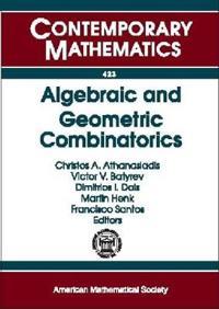 Algebraic and Geometric Combinatorics