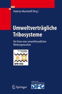 Umweltvertr�gliche Tribosysteme