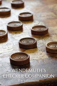 Wendemuth's Checker Companion (Checkers Guide)