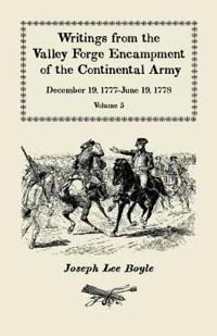 Writings from the Valley Forge Encampment of the Continental Army