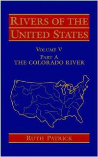Rivers of the United States, Volume 5, Part A: The Colorado River,