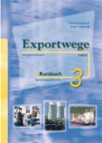 Exportwege neu 3. Kursbuch