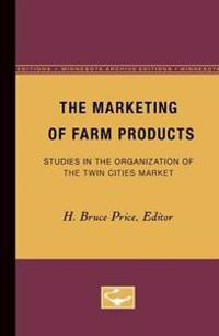 The Marketing of Farm Products