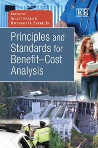 Principles and Standards for Benefit-Cost Analysis