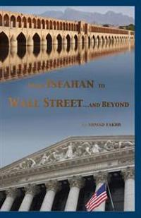 From Isfahan to Wall Street ...and Beyond