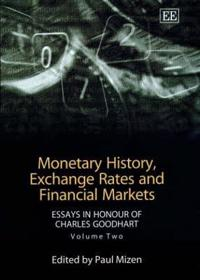 Monetary History Exchange Rates and Financial Markets