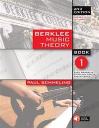 Berklee Music Theory, Book 1: Basic Principles of Rhythm, Scales, and Intervals