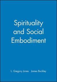 Spirituality and Social Embodiment