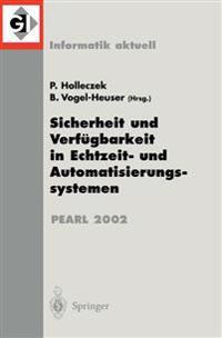 Sicherheit Und Verf�gbarkeit in Echtzeit- Und Automatisierungssystemen