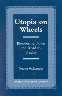 Utopia on Wheels